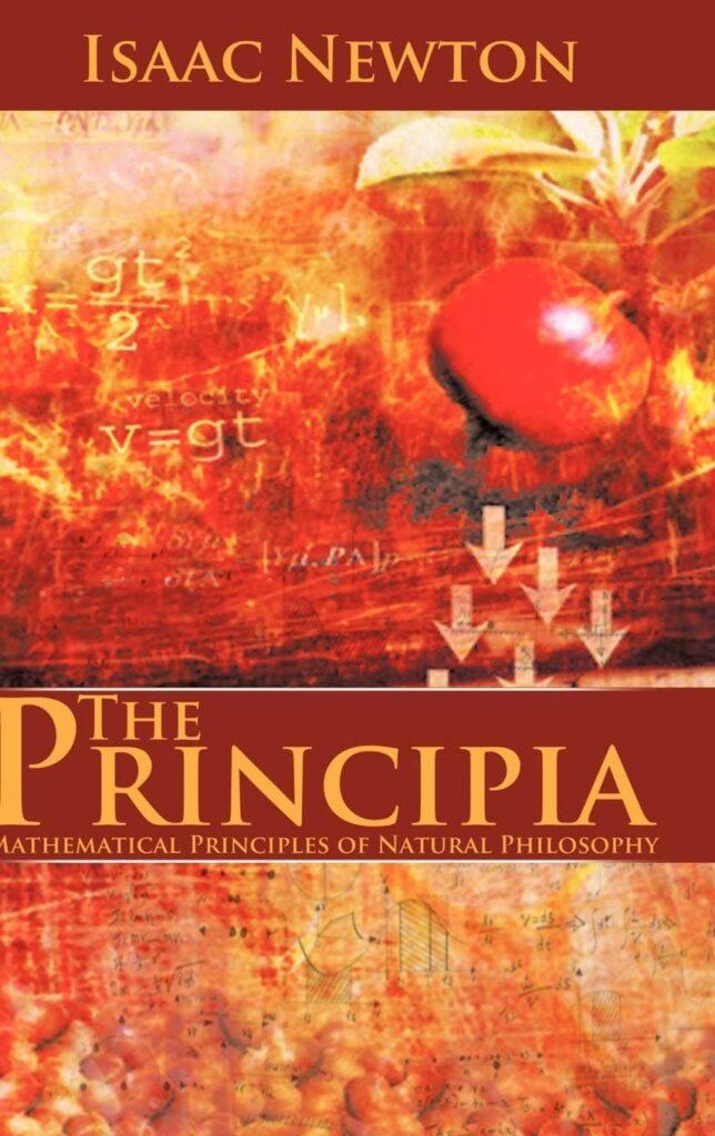 The Principia: Mathematical Principles of Natural Philosophy