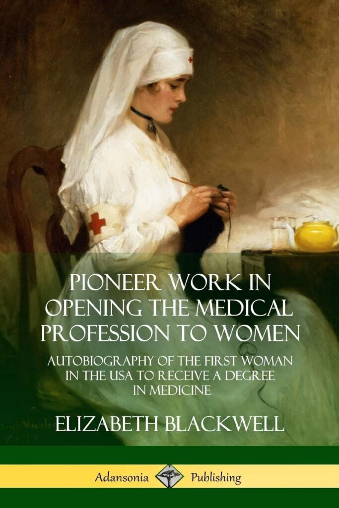 autobiography of Elizabeth Blackwell