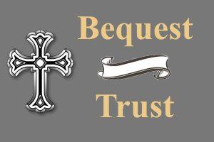 Bequest/Trust