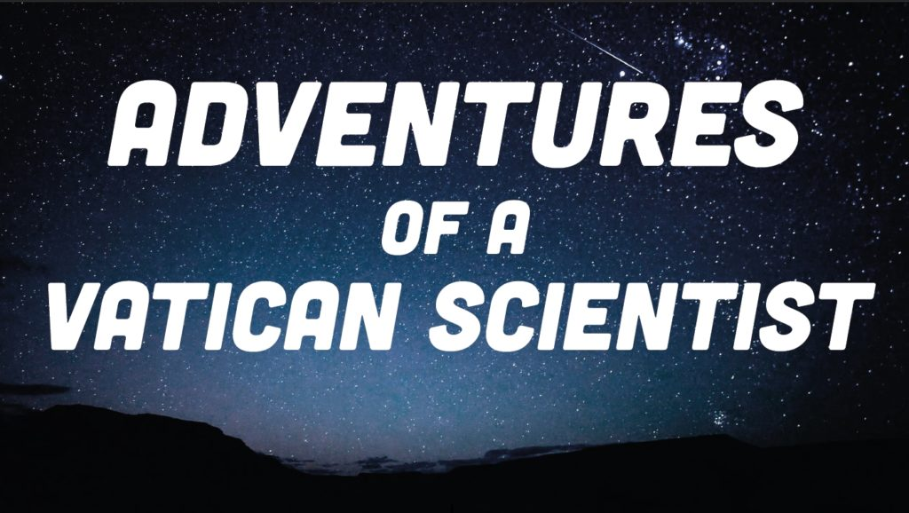 Adventures of a Vatican Scientist @ Beckman Institute Auditorium | Pasadena | California | United States