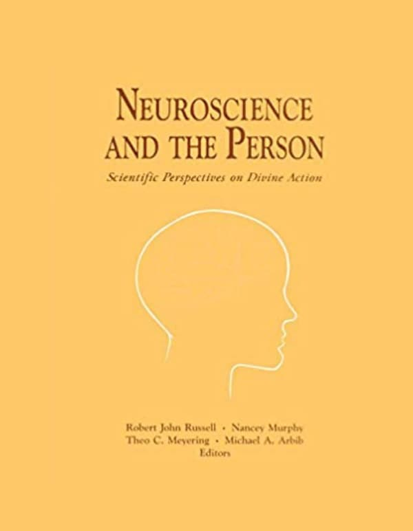 Neuroscience and the Person: Scientific Perspectives on Divine Action