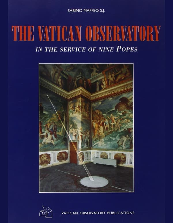 The Vatican Observatory: In the Service of Nine Popes