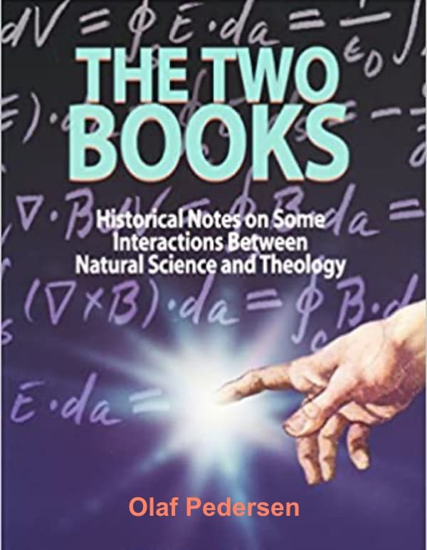 Two Books: Historical Notes on Some Interactions Between Natural Science and Theology
