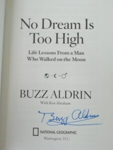 Buzz Aldrins autograph on my copy of his book - No Dream is Too High