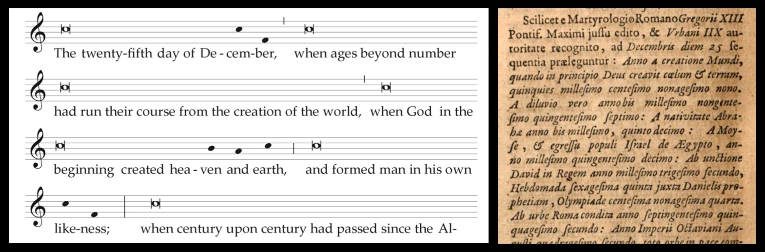 Left—music from the Christmas Proclamation from Liturgy Training Publications. Right—a Latin version of the old Proclamation, from a 1708 book, Breviarium Chronologicum (which criticizes the dating system found in the Proclamation).