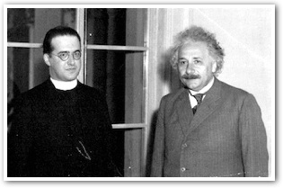 Georges Lemaitre and Albert Einstein Photo Credit: Catholic Education Resource Center